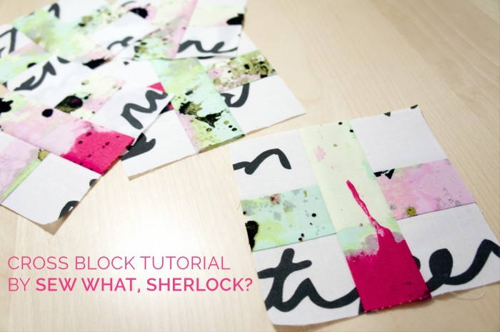 Sew What, Sherlock? || Tutorial: Cross Block